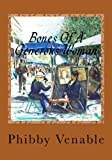 Bones of a Generous Woman, Phibby Venable, 1494805901