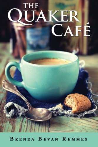 the-quaker-cafe-a-quaker-cafe-novel