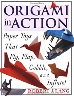 Origami In Action Paper Toys That Fly Flap Gobble And Inflate