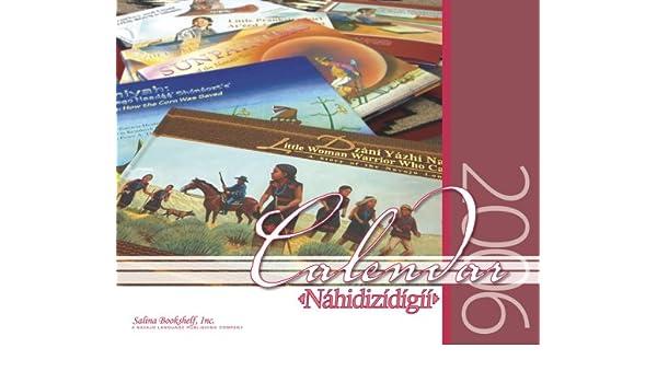 2006 Bilingual Calendar Navajo English Salina Bookshelf 9781893354852 Amazon Books