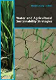 Water and Agricultural Sustainability Strategies, , 0415572193