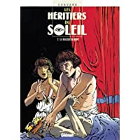 HÉRITIERS DU SOLEIL T01 : LE MASQUE DE MORT