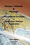 Mission, Message and Methods, Glenn Rogers, 097920724X