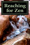 Reaching for Zen, Jonathan Guion, 1468034618