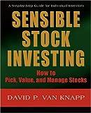Sensible Stock Investing, David Van Knapp, 059539342X