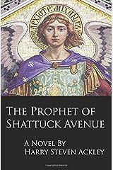 The Prophet of Shattuck Avenue Paperback