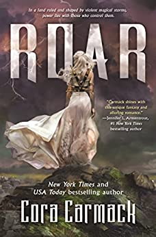 Roar: A Stormheart Novel by [Carmack, Cora]