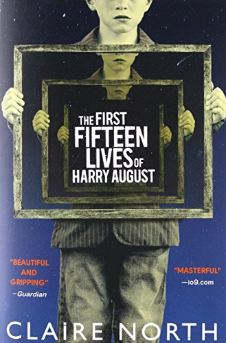 Book cover from The First Fifteen Lives of Harry August by Claire North
