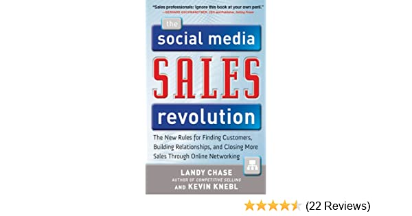 Amazon the social media sales revolution the new rules for sales revolution the new rules for finding customers building relationships and closing more sales through online networking ebook landy chase fandeluxe Image collections