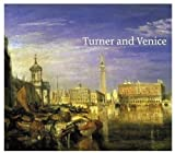Turner and Venice, Ian Warrell, 185437480X