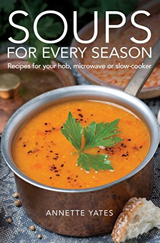 New pdf release soups for every season recipes for your hob new pdf release soups for every season recipes for your hob microwave or forumfinder Image collections