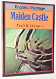 English Heritage Book of Maiden Castle by Niall M. Sharples front cover