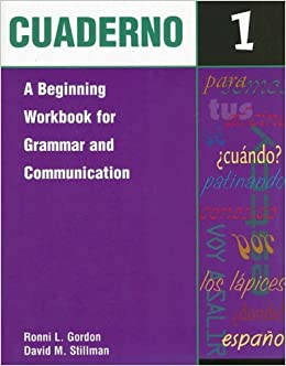 Book Cuaderno 1: A Beginning Workbook for Grammar and Communication (Spanish Edition)