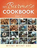My Burmese Cookbook Part 3