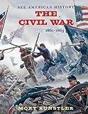The Civil War: 1861-1865 (See American History)