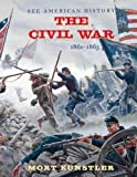 The Civil War: 1861-1865 (See American History)