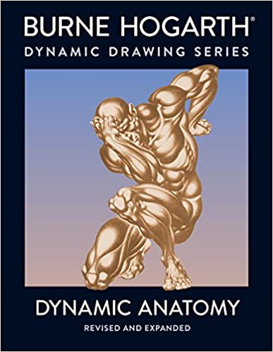Dynamic Anatomy: Revised and Expanded Edition Paperback – May 1, 2003