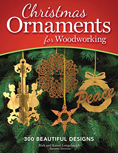 Christmas Ornaments for Woodworking, Revised Edition: 300 Beautiful Designs ()