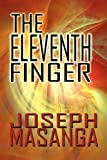 The Eleventh Finger, Joseph Masanga, 1448952166