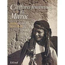 COIFFURES FEMININES DU MAROC: AU SUD DU HAUT ATLAS.