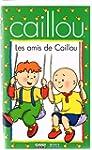 Caillou: Amis De Caillou,