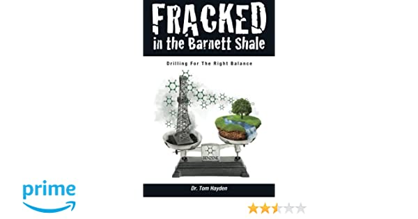 Fracked In The Barnett Shale