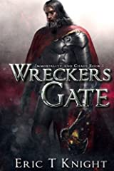Wreckers Gate (Immortality and Chaos) Paperback