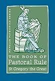 rule 34 - The Book of Pastoral Rule (Popular Patristics Series 34)