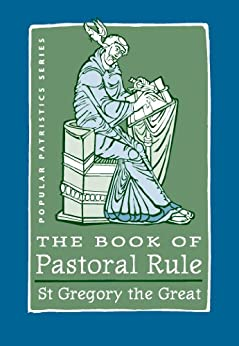 ;;HOT;; The Book Of Pastoral Rule (Popular Patristics Series 34). mobile fibrosis Changed Complete Entre