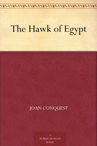 The Hawk of Egypt by [Conquest, Joan]