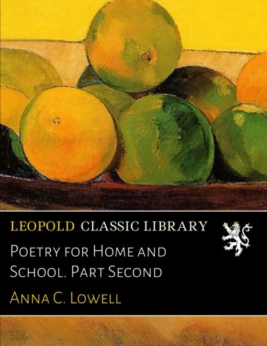 Poetry for Home and School. Part Second pdf