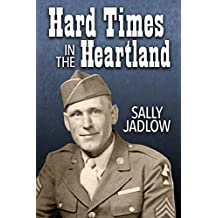 Hard Times in the Heartland (The Late Sooner Book 3)