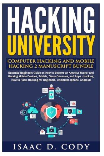 Hacking University Manuscript Essential Beginners