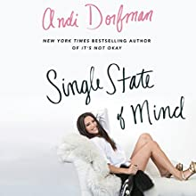 Single State of Mind Audiobook by Andi Dorfman Narrated by Andi Dorfman