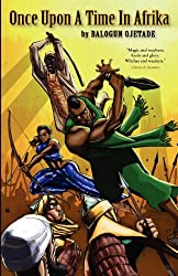 Once Upon a Time in Afrika (Sword and Soul Novel)