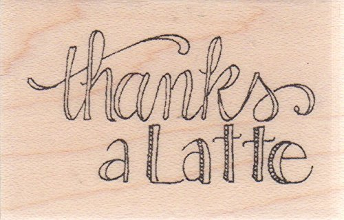 Thanks a Latte Wood Mounted Rubber Stamp C19384