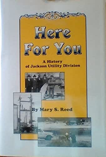 Here for you: A history of Jackson Utility Division