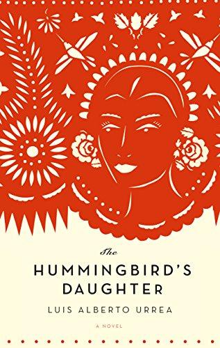 (The Hummingbird's Daughter: A Novel)