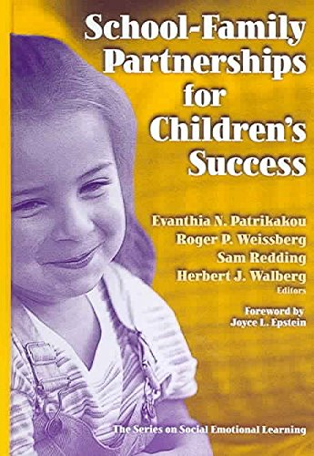 [School-family Partnerships for Children's Success] (By: Evanthia N. Patrikakou) [published: August, 2005]