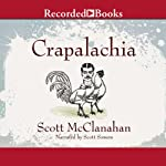 Crapalachia   Scott McClanahan