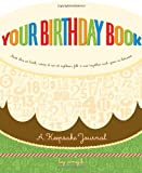 Image of Your Birthday Book: A Keepsake Journal