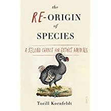 The Re-Origin of Species: a second chance for extinct animals