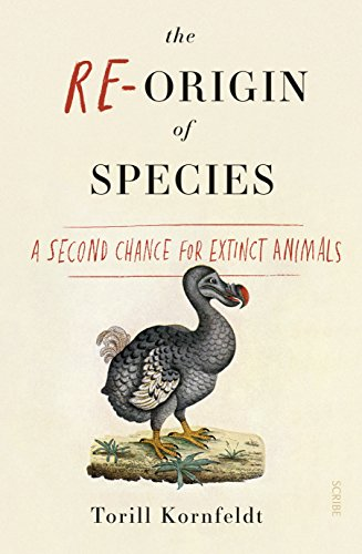 The Re-Origin of Species: a second chance for extinct animals ()