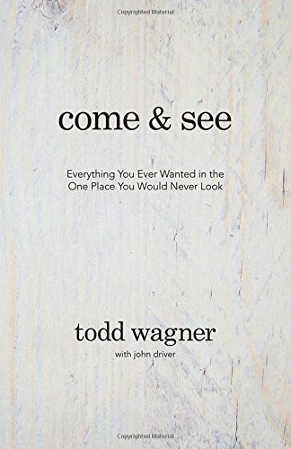 Download Come and See: Everything You Ever Wanted in the One Place You Would Never Look pdf epub