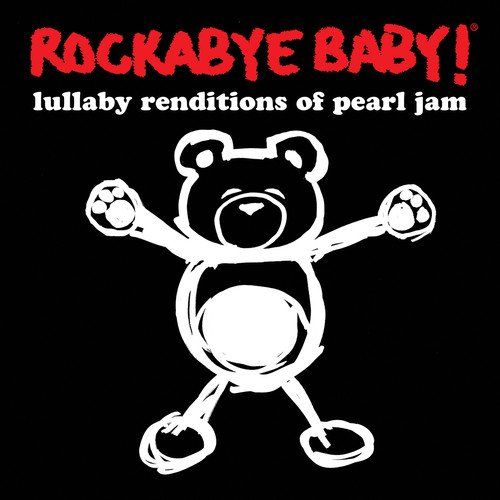 Rockabye Baby! Lullaby Renditions of Pearl -