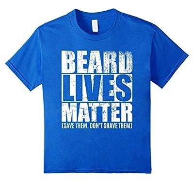 Beard shirts for Men BEARD LIVES MATTER funny T shirt