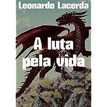 A luta pela vida (Portuguese Edition)