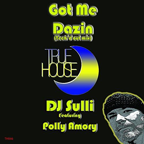 got me dazin by dj sulli feat polly amory on amazon music amazon com