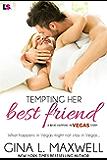 Tempting Her Best Friend (Entangled Lovestruck Book 1)