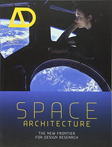 Space Architecture: The New Frontier for Design Research (Architectural - Frontier Design